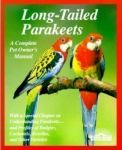 Long Tailed Parakeets A Complete Owner's Manual