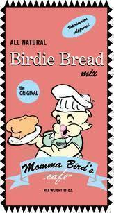 Momma's Original Birdie Bread