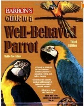 A Guide To A Well Behaved Parrot